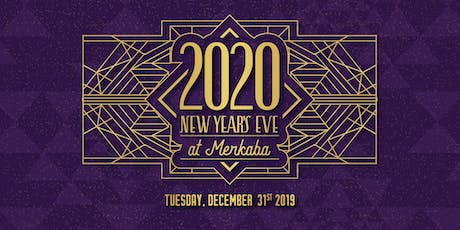 New Year's Eve 2020 at Merkaba! tickets