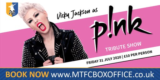 Pink - Tribute Night With The Amazing Vicky Jackson