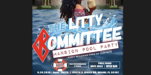 THE LITTY KOMMITTEE MANSION POOL PARTY