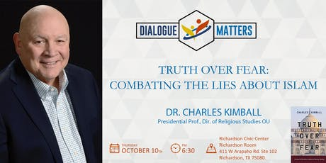 Dr. Charles Kimball - Truth Over Fear: Combating The Lies About Islam tickets