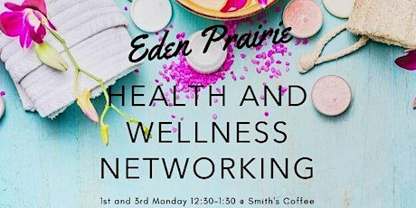 Eden Prairie Wellness Networking tickets