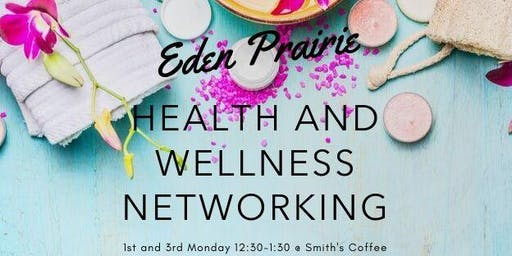 Eden Prairie Wellness Networking