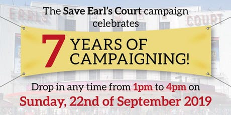 Join the Save Earl's Court Campaign's 7 years celebration and have your say! tickets
