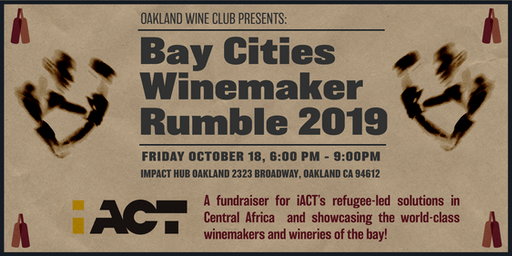 Oakland Wine Club presents The Bay Cities Winemaker Rumble