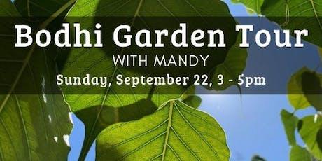 Bodhi Garden Tour with Mandy tickets