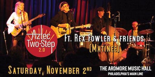Aztec Two-Step 2.0 featuring Rex Fowler, Dodie Pettit & Friends