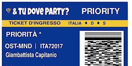 & tu dove PARTY?  biglietti