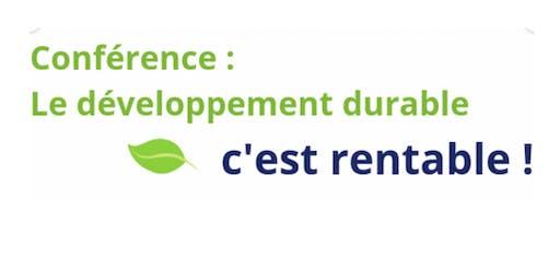 Conférence: le durable, c'est rentable!