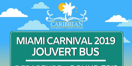 Miami Carnival 2k19 Jourvert Bus tickets