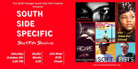 South Side Specific - Presented by the Chicago South Side Film Festival tickets