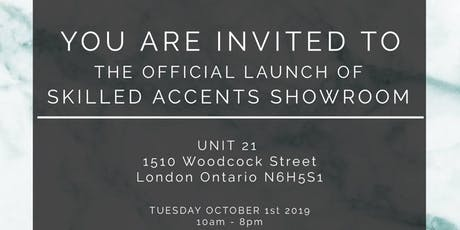 The Official Launch of Skilled Accents Showroom tickets