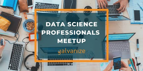 Data Science Professionals Meetup - September 2019 tickets