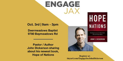 EngageJax Hope of Nations w/ John Dickerson