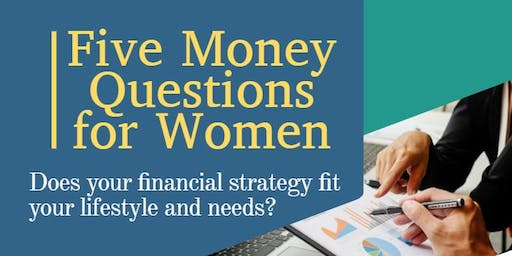 Five Money Questions for Women