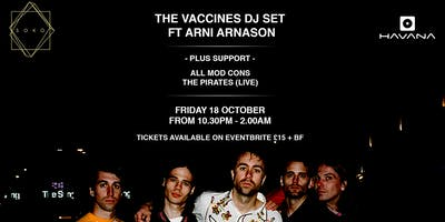 THE VACCINES DJ SET FT ARNI ARNASON