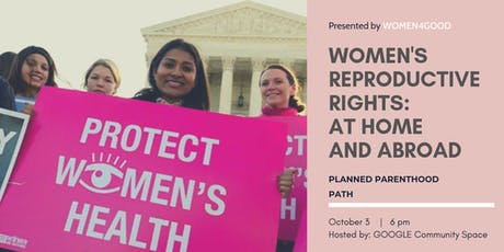 Women's Reproductive Health & Rights: At Home & Abroad tickets