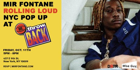 Mir Fontane: Rolling Loud (NYC) Pop Up tickets