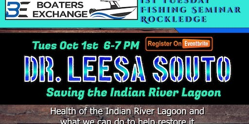 1st Tuesday Fishing Seminar Boaters Exchange Rockledge w Dr Leesa Souto of Marine Resource Council