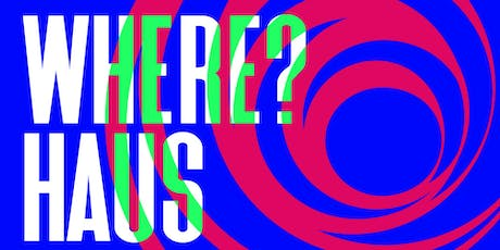 The Where?haus: Autumnal Equinox tickets