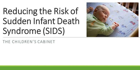 Reducing the Risk of Sudden Infant Death Syndrome (SIDS) tickets