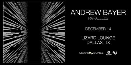 Andrew Bayer - DALLAS tickets