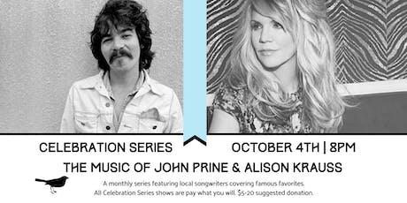 Celebration Series: The Music of John Prine and Alison Krauss tickets