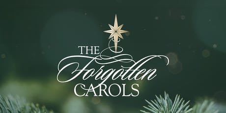 The Forgotten Carols in SLC, Wed. 12/18/19, 7:30pm tickets