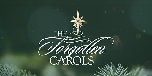 The Forgotten Carols in SLC, Saturday 12/21/19, 7:30pm