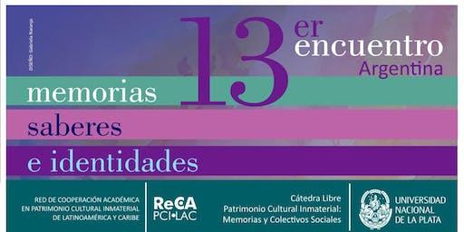 ARGENTINA │ 13er. Encuentro Memorias, Saberes e Identidades.