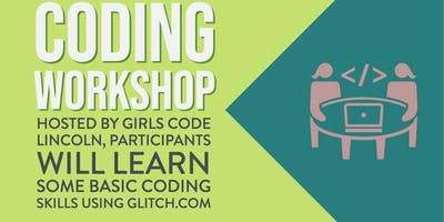 Coding Workshop by Girls Code Lincoln at Make Lincoln 2019