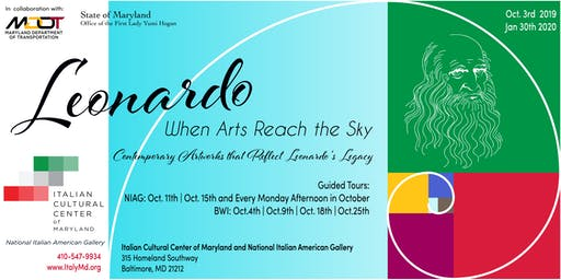Italian Heritage Month. Leonardo When Arts Reach the Sky -BWI Guided Tour.