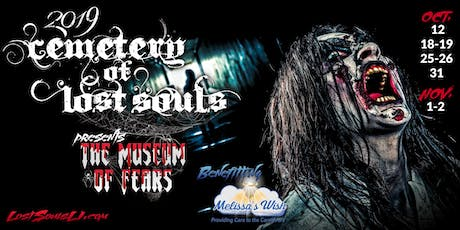 Cemetery of Lost Souls Charity Haunt benefitting Melissa's Wish. tickets