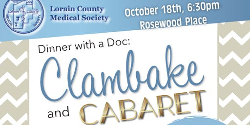 Dinner with a Doc: Clambake & Cabaret