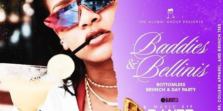 Baddies & Bellinis - Bottomless Brunch & Day Party tickets