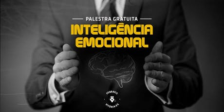 [Vila Velha] Palestra Gratuita - Inteligência emocional | 25/09 ingressos
