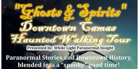 """Ghosts & Spirits"" Downtown Camas Haunted Walking Tour tickets"