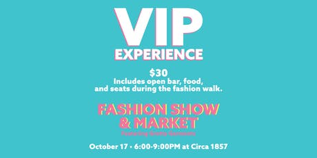 VIP Fashion Show Experience tickets