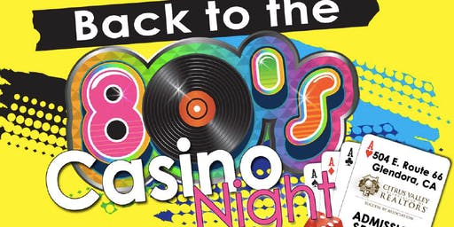 """Back To The  80's""  CASINO NIGHT!"
