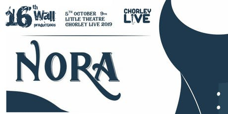 Nora @ Chorley Live 2019 (tickets/wristbands cover tickets