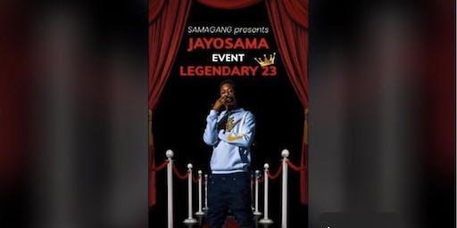Jayo Sama Legendary 23