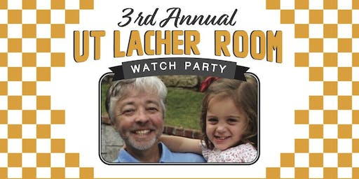 3rd Annual Lacher Room Watch Party