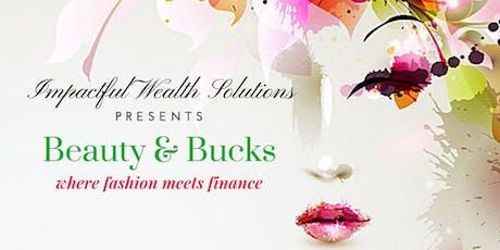 Beauty & Bucks tickets