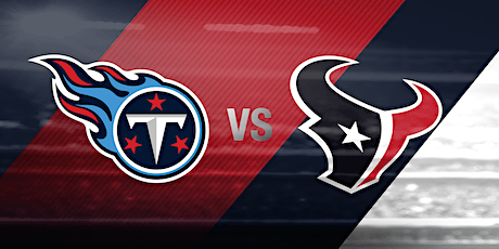 Texans Vs Titans Tailgate with GFE Tailgaters tickets