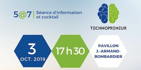 Technopreneur 2019 | Séance d'information et cocktail billets