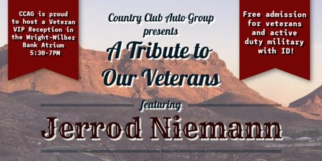 A Tribute to Our Veterans Feat. Jerrod Niemann tickets