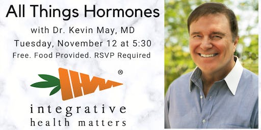 Bio-Identical Hormone Seminar with Dr. Kevin May
