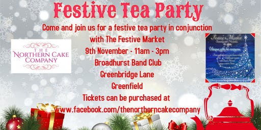 Festive Tea Party in conjunction with Festive Markets