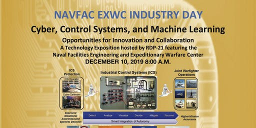 NAVFAC EXWC INDUSTRY DAY - Cyber, Control Systems and Machine Learning