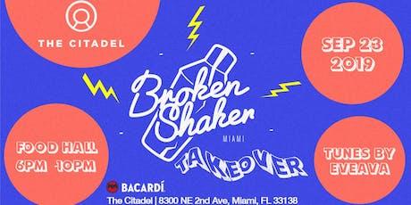 Broken Shaker Takeover tickets