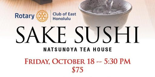 Sake Sushi presented by The Rotary Club of East Honolulu 2019